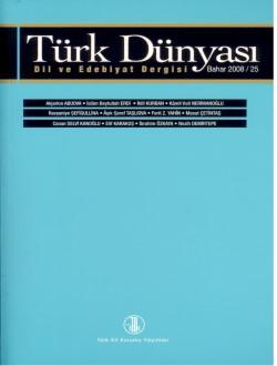 Türk Dünyası Dil ve Edebiyat Dergisi: Bahar 2008/ 25. Sayı, 0