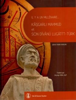 Il Y A Un Millénaire Kâşgarlı Mahmud et Son Dîvânü Lügâti't-Türk, 2011