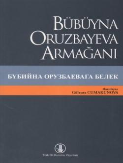Bübüyna Oruzbayeva Armağanı, 2013