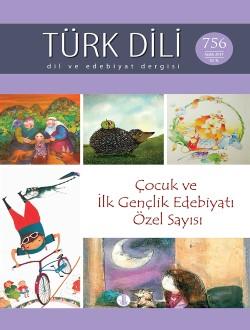 Türk Dili Dergisi Çocuk ve İlk Gençlik Edebiyatı Özel Sayısı, 2017