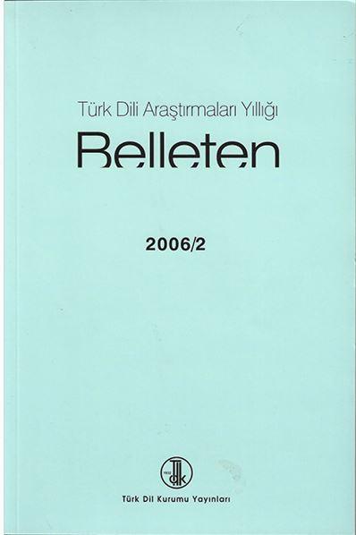 Türk Dili Araştırmaları Yıllığı: Belleten 2006/2, 2009