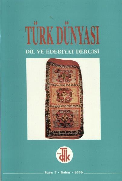 Türk Dünyası Dil ve Edebiyat Dergisi: Bahar 1999/ 7. Sayı, 1999