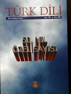 Türk Dili (Ekim 2001) 50. Yıl Özel Sayısı, 2001