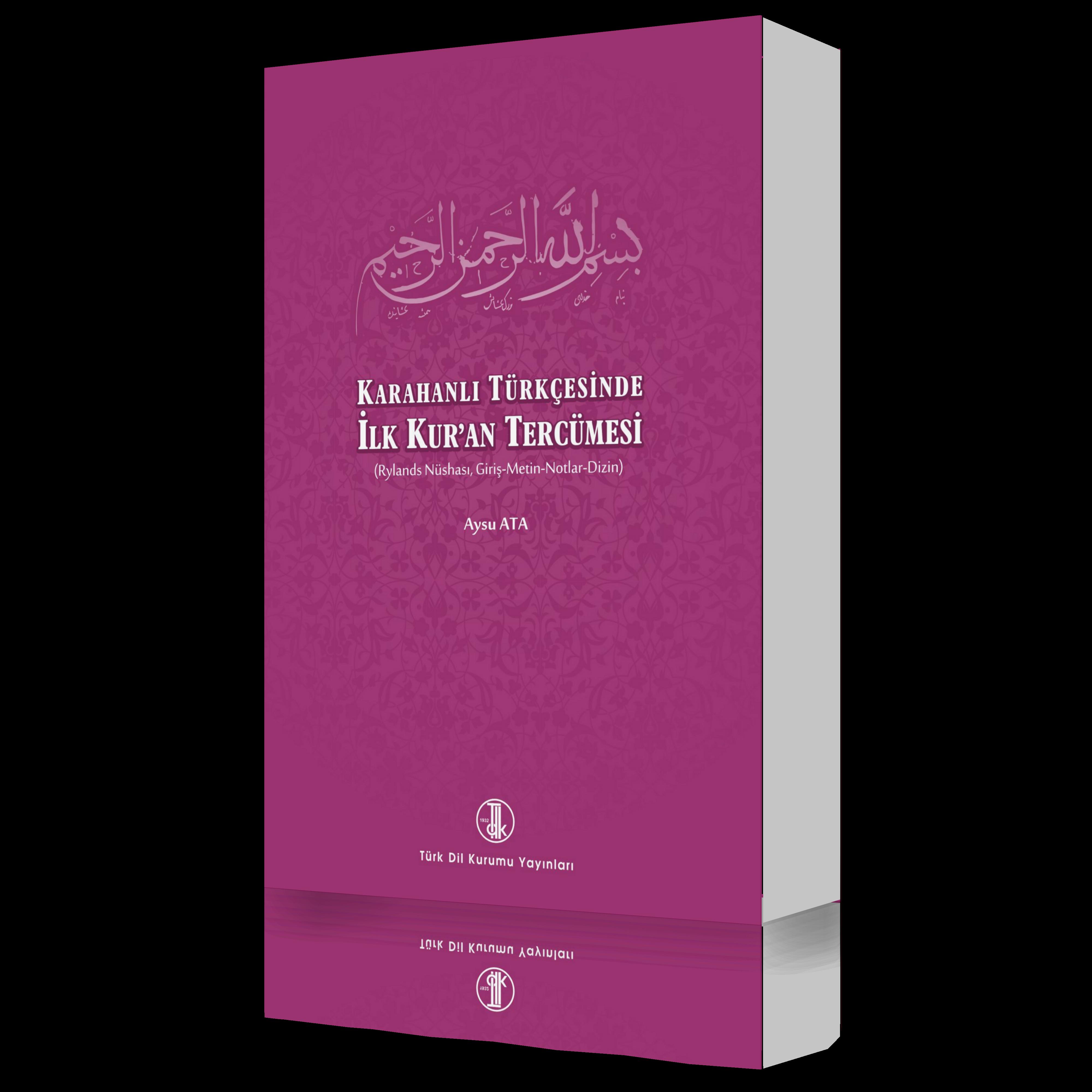 Karahanlı Türkçesinde İlk Kur'an Tercümesi, 2019
