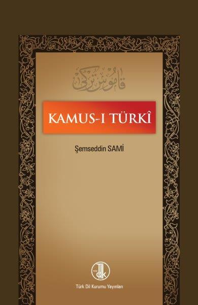 Kamus-ı Türkî, 2019