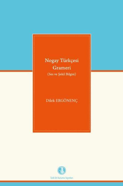 Nogay Türkçesi Grameri (Ses ve Şekil Bilgisi), 2020