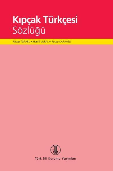 Kıpçak Türkçesi Sözlüğü, 2020