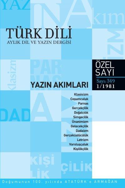Türk Dili Aylık Dil ve Yazın Dergisi Yazın Akımları Özel Sayısı, 2020
