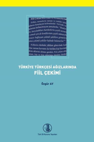 Türkiye Türkçesi Ağızlarında Fiil Çekimi, 2020