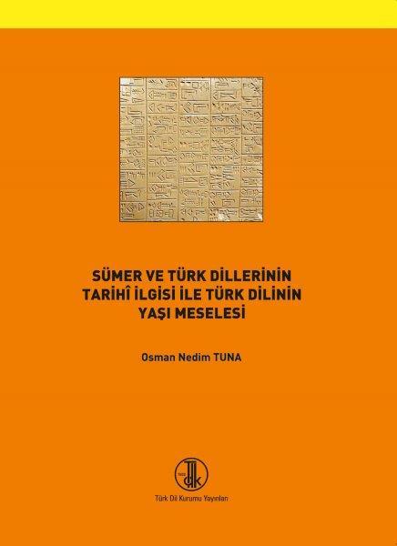Sümer ve Türk Dillerinin Tarihi İlgisi ve Türk Dilinin Yaşı Meselesi, 2020
