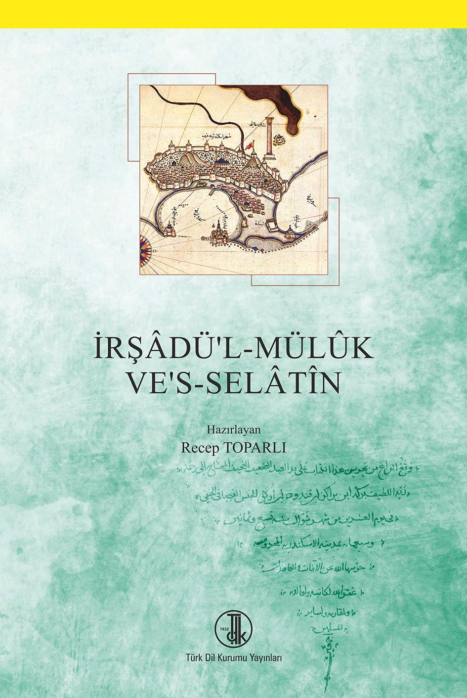 İrşâdü'l-Mülûk ve's-Selâtîn, 2017