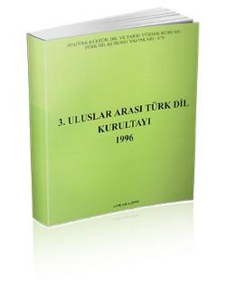 Üçüncü Uluslararası Türk Dil Kurultayı (1996), 1999
