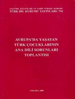 Avrupa'da Yaşayan Türk Çocuklarının Ana Dili Sorunları Toplantısı, 2000