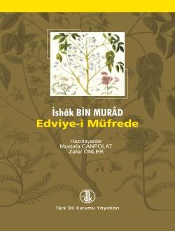 Edviye-i Müfrede: Metin-Sözlük, 2016