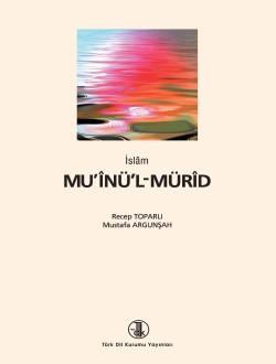 Mu'înü'l-Mürîd, 2018