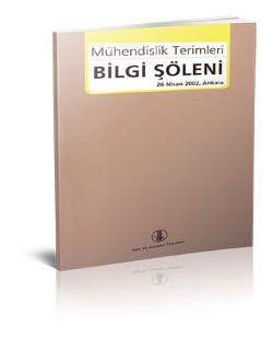 Mühendislik Terimleri Bilgi Şöleni (26 Nisan 2002/ Ankara), 2010