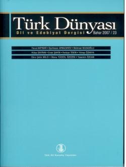 Türk Dünyası Dil ve Edebiyat Dergisi: Bahar 2007/ 23. Sayı, 0