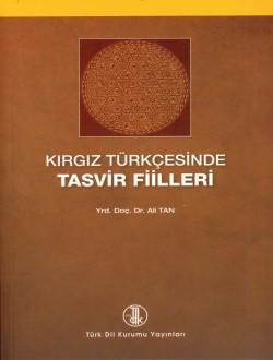 Kırgız Türkçesinde Tasvir Fiilleri, 2010
