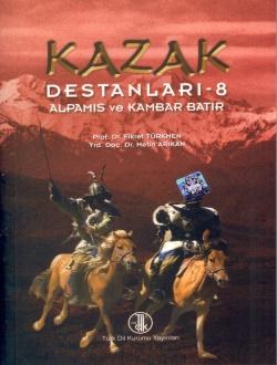 Kazak Destanları VIII: Alpamış ve Kambar Batır, 2011