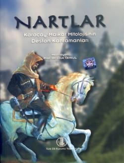 Nartlar: Karaçay-Malkar Mitolojisinin Destan Kahramanları, 2011