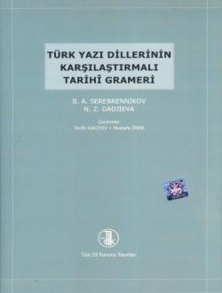 Türk Yazı Dillerinin Karşılaştırmalı Tarihî Grameri, 2018