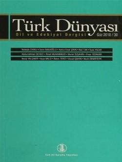 Türk Dünyası Dil ve Edebiyat Dergisi: Güz 2010 30. Sayı, 0