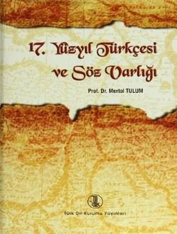 17.Yüzyıl Türkçesi ve Söz Varlığı, 2011