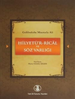 Hilyetü'r-Ricâl ve Söz Varlığı, 2011