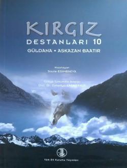 Kırgız Destanları X: Güldana-Askazan Baatır, 2012