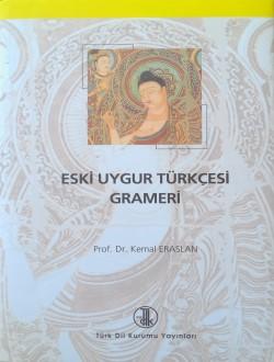 Eski Uygur Türkçesi Grameri, 2012