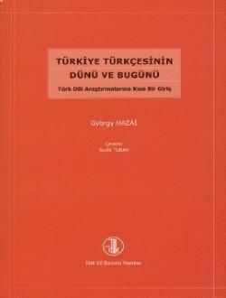 Türkiye Türkçesinin Dünü ve Bugünü, 2012