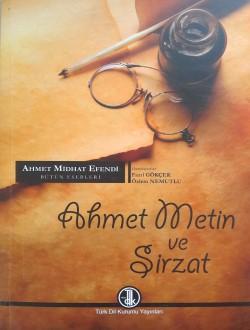 Ahmet Midhat Efendi Bütün Eserleri: Ahmet Metin ve Şirzat, 2013