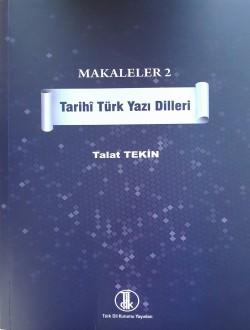 Makaleler II: Tarihi Türk Yazı Dilleri, 2013