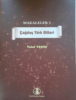 Makaleler III: Çağdaş Türk Dilleri, 2013