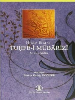 Tuhfe-i Mübârizî: Metin-Sözlük, 2013