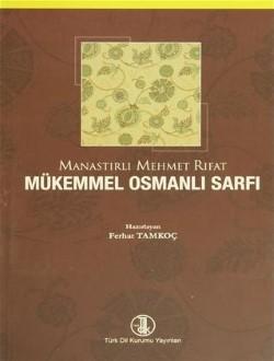 Mükemmel Osmanlı Sarfı, 2013