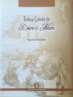 Evliya Çelebi ile Devr-i Âlem, 2013