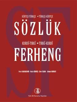 Kürtçe-Türkçe Türkçe-Kürtçe Sözlük: Kurdı-Tırkı Tırkı-Kurdı Ferheng, 2014