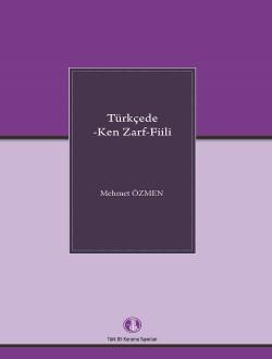 Türkçede -Ken Zarf-Fiili, 2014