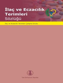 İlaç ve Eczacılık Terimleri Sözlüğü, 2015