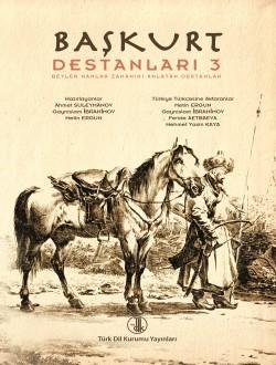 Başkurt Destanları III: Beyler Hanlar Zamanını Anlatan Destanlar, 2014