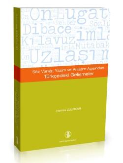 Söz Varlığı, Yazım ve Anlatım Açısından Türkçedeki Gelişmeler, 2018