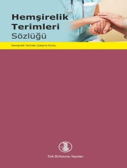 Hemşirelik Terimleri Sözlüğü, 2015