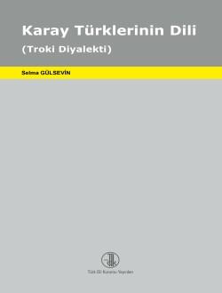 Karay Türklerinin Dili: Troki Diyalekti, 2016