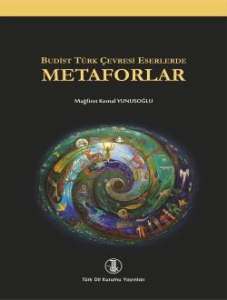Budist Türk Çevresi Eserlerde Metaforlar, 2016