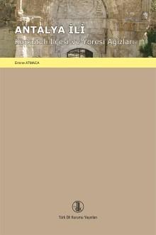 Antalya İli Korkuteli İlçesi ve Yöresi Ağızları, 2017