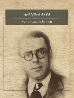 Arif Nihat ASYA, 0