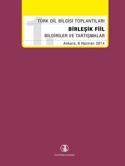 1. Türk Dil Bilgisi Toplantıları- Birleşik Fiil, 0