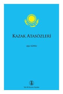 Kazak Atasözleri, 2017