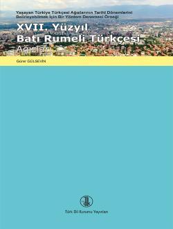 17. Yüzyıl Batı Rumeli Türkçesi Ağızları, 0